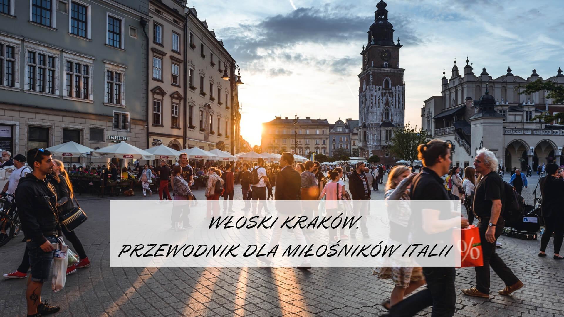 Włoski Krakow