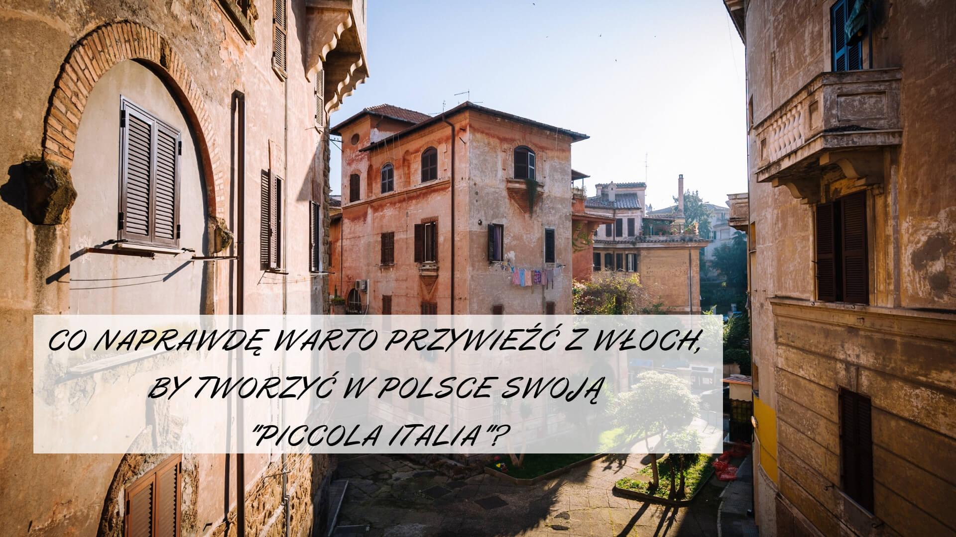 Co warto przywieźć z Włoch