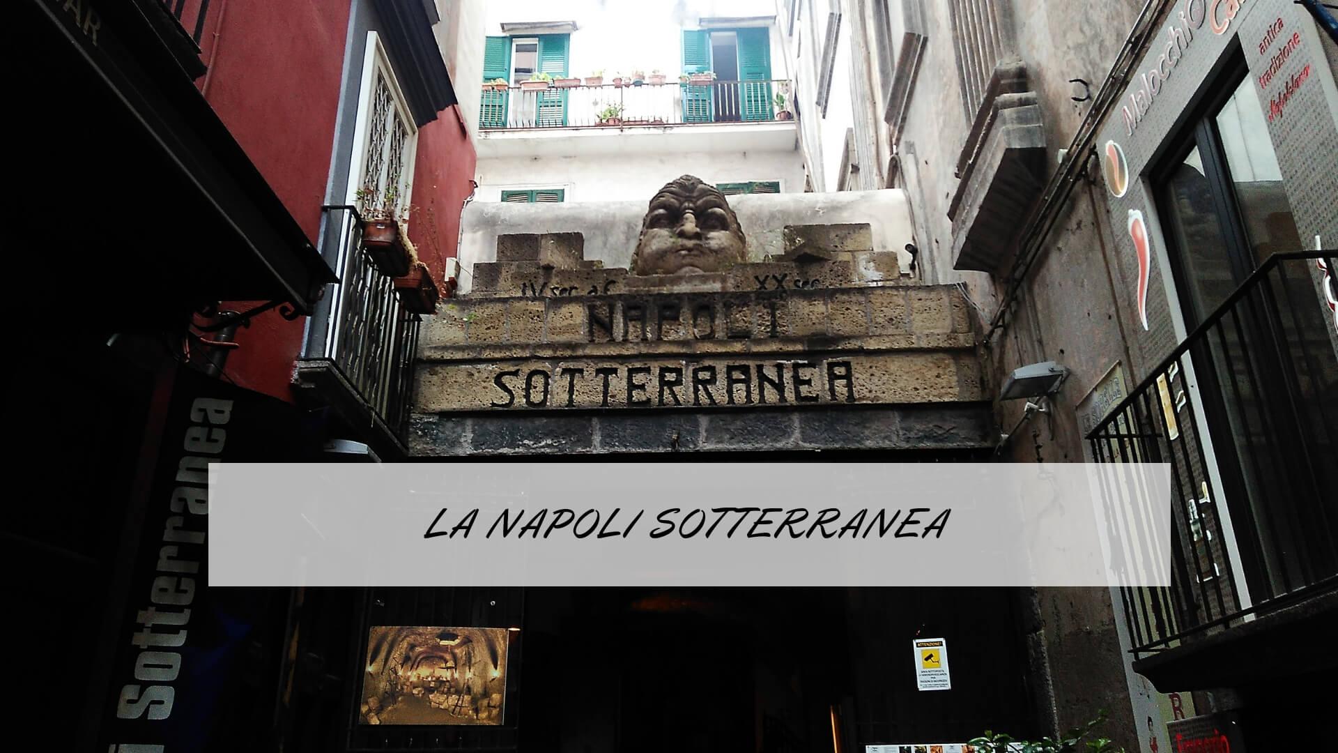 La Napoli Sotterranea